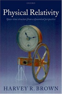 Physical Relativity: Space-Time Structure from a Dynamical Perspective free download