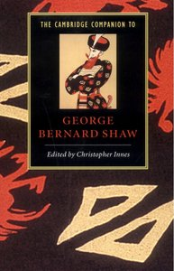 The Cambridge Companion to George Bernard Shaw free download