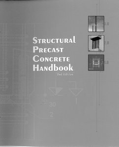 Structural Precast Concrete Handbook,2nd Edition free download