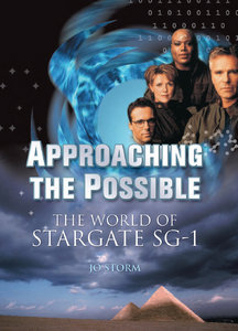 Jo Storm - Approaching the Possible: The World of Stargate SG-1 free download