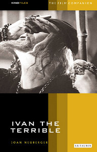 Joan Neuberger - Ivan the Terrible: The Film Companion free download