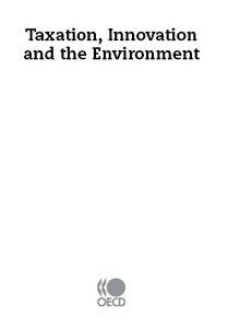 Taxation, Innovation and the Environment free download