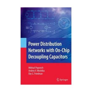 Power Distribution Networks with On-Chip Decoupling Capacitors free download