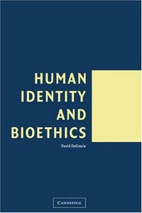 Human Identity and Bioethics free download