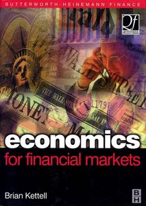 Economics for Financial Markets (Quantitative Finance) By Brian Kettell free download