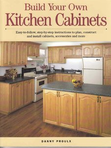 Build Your Own Kitchen Cabinets - Free eBooks Download