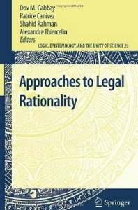 Approaches to Legal Rationality (Logic, Epistemology, and the Unity of Science, 20)Legal free download