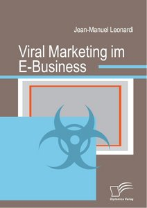 Viral Marketing im E-Business free download