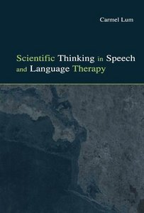 Scientific Thinking in Speech and Language Therapy free download