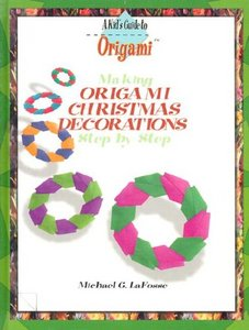 Making Origami Christmas Decorations Step by Step free download