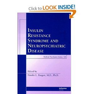 Insulin Resistance Syndrome and Neuropsychiatric Disease free download