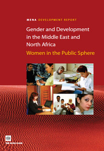 Nadereh Chamlou - Gender and Development in the Middle East and North Africa: Women in the Public Sphere free download