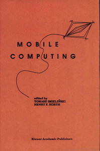Tomasz Imielinski, Henry F. Korth - Mobile Computing free download