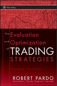 The Evaluation and Optimization of Trading Strategies, 2nd Edition (Wiley Trading) By Robert Pardo free download