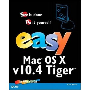 Easy Mac OS X, v10.4 Tiger free download