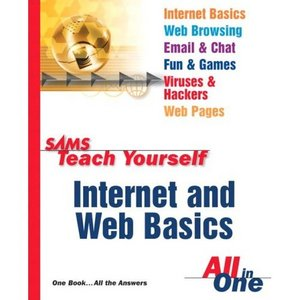 Sams Teach Yourself Internet and Web Basics All in One free download