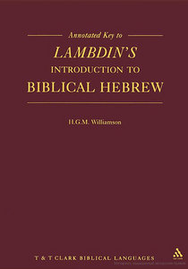 H. G. M. Williamson - Annotated Key to Lambdin's Introduction to Biblical Hebrew free download
