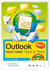 Outlook noch mehr Tipps Tricks Band 2: Für Outlook 2000-2007 free download