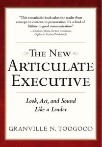 The New Articulate Executive: Look, Act and Sound Like a Leader, 2 Edition free download