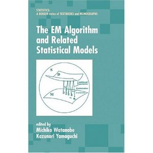 The EM Algorithm and Related Statistical Models (Statistics: a Series of Textbooks and Monographs) free download
