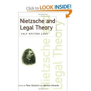 Nietzsche and Legal Theory: Half-Written Laws free download