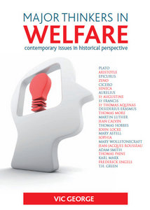 Major Thinkers in Welfare: Contemporary Issues in Historical Perspective free download
