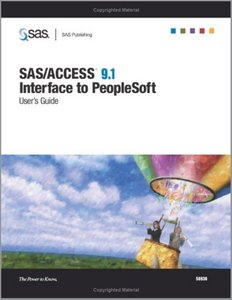 SAS/ACCESS 9.1 Interface To Peoplesoft: User's Guide free download