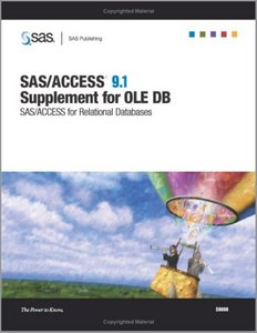 SAS/ACCESS 9.1 Supplement For OLE DB. SAS/ACCESS For Relational Databases free download