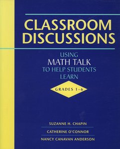 Classroom Discussions: Using Math Talk to Help Students Learn, Grades 1-6 free download
