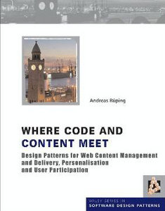 Where Code and Content Meet Design Patterns for Web Content Management free download