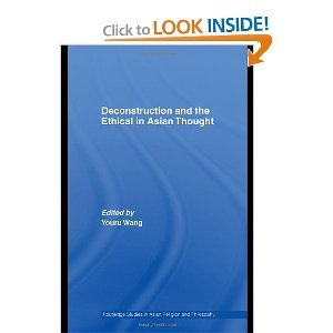 Deconstruction and the Ethical in Asian Thought free download