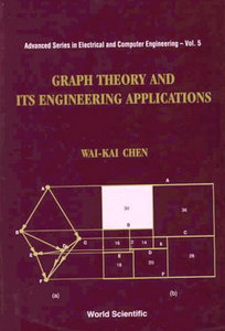Graph Theory and Its Engineering Applications (Advanced Series in Electrical and Computer Engineering) free download