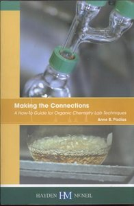 Making the Connections : A How-To Guide for Organic Chemistry Lab Techniques - Edition 1 free download