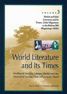 World Literature and Its Times: British and Irish Literature and Its Times: Celtic Migrations to the Reform Bill free download