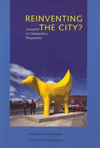 Ronaldo Munck - Reinventing the City?: Liverpool in Comparative Perspective free download