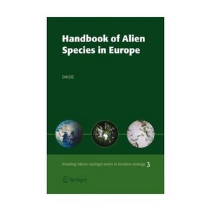 Handbook of Alien Species in Europe (Invading Nature - Springer Series in Invasion Ecology V.3) free download