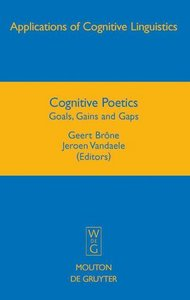 Cognitive Poetics: Goals, Gains and Gaps free download