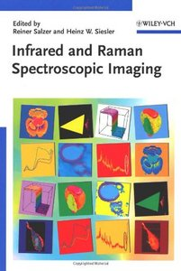 Infrared and Raman Spectroscopic Imaging free download