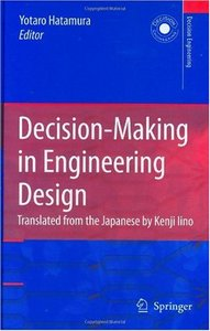 Decision-Making in Engineering Design: Theory and Practice free download