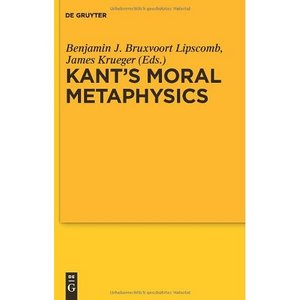 Kants Moral Metaphysics: God, Freedom, and Immortality free download