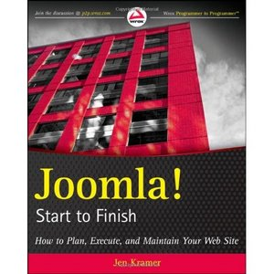 Joomla! Start to Finish: How to Plan, Execute, and Maintain Your Web Site free download