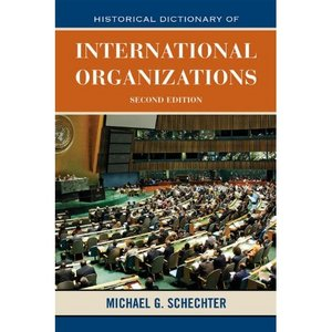 Historical Dictionary of International Organizations (Historical Dictionaries of International Organizations) free download