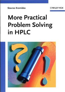More Practical Problem Solving in HPLC free download