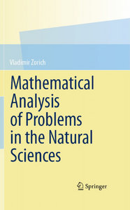 Mathematical Analysis of Problems in the Natural Sciences free download