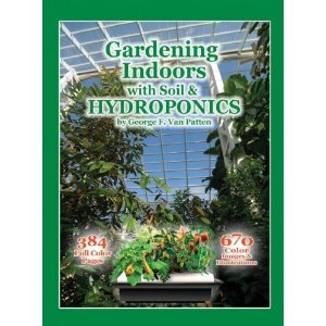 Gardening Indoors with Soil Hydroponics by George Van Patten free download