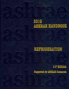 2010 ASHRAE Handbook: Refrigeration, Inch-Pound Edition free download