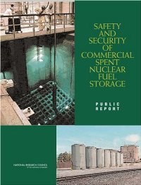 Safety and Security of Commercial Spent Nuclear Fuel Storage: Public Report free download