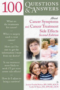 100 Questions and Answers About Cancer Symptoms and Cancer Treatment Side Effects, Second Edition free download