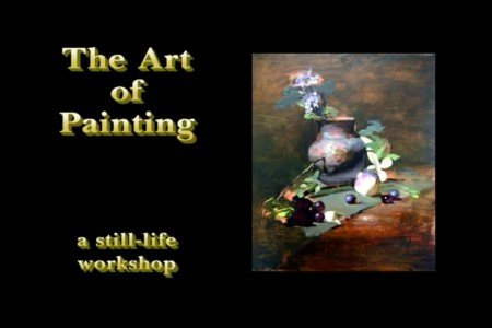 The Art of Painting (A Still-Life Workshop) DVD free download