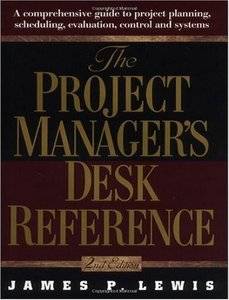 The Project Manager's Desk Reference free download